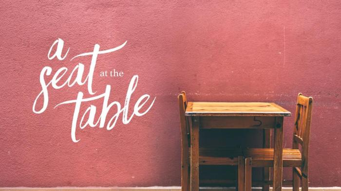 Just Because You Can Get a Seat at the Table, Doesn't Mean You Should SitThere